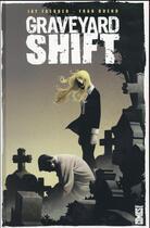 Couverture du livre « Graveyard shift » de Jay Faerber et Fran Bueno aux éditions Glenat Comics