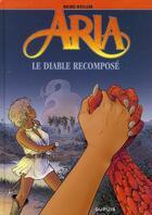 Couverture du livre « Aria T.32 ; le diable recomposé » de Michel Weyland aux éditions Dupuis
