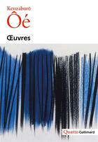 Couverture du livre « Oeuvres » de Kenzaburo Oe aux éditions Gallimard