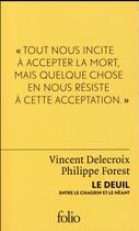 Couverture du livre « Le deuil, entre le chagrin et le néant » de Philippe Forest et Vincent Delecroix aux éditions Gallimard