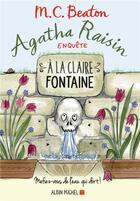 Couverture du livre « Agatha Raisin enquête T.7 ; à la claire fontaine » de M. C. Beaton aux éditions Albin Michel
