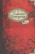 Couverture du livre « Cuisinière camarguaise » de Regine Lorfeuvre aux éditions Les Cuisinieres