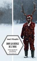 Couverture du livre « Dans la gueule de l'ours » de Mclaughlin James A. aux éditions Rue De L'echiquier
