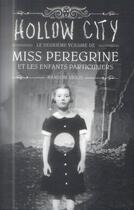 Couverture du livre « Miss Peregrine et les enfants particuliers T.2 ; Hollow city » de Ransom Riggs aux éditions Bayard Jeunesse