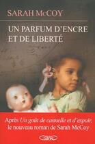 Couverture du livre « Un parfum d'encre et de la liberté » de Sarah Mccoy aux éditions Michel Lafon
