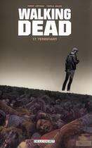 Couverture du livre « Walking dead T.17 ; terrifiant » de Charlie Adlard et Robert Kirkman aux éditions Delcourt