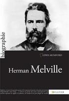 Couverture du livre « Herman melville » de Lewis Mumford aux éditions Sulliver