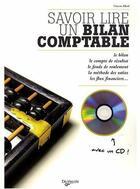 Couverture du livre « Savoir lire un bilan comptable + cd rom » de Vincent Allard aux éditions De Vecchi