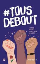 Couverture du livre « #tous debout » de Cindy Van Wilder et Agnes Marot aux éditions Hugo Roman New Way