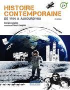 Couverture du livre « Histoire contemporaine, de 1914 à aujourd'hui (6e édition) » de Georges Langlois aux éditions Cheneliere Mcgraw-hill