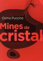 Couverture du livre « Mines de cristal » de Oxmo Puccino aux éditions Au Diable Vauvert