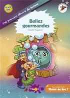 Couverture du livre « Bulles gourmandes » de Claude Huguenin aux éditions Recrealire