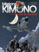 Couverture du livre « Missions Kimono T.10 ; la nuit du Caracal » de Jean-Yves Brouard et Francis Nicole aux éditions Jyb Aventures