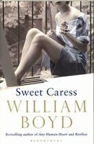 Couverture du livre « SWEET CARESS » de William Boyd aux éditions