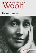 Couverture du livre « Essais, récits autobiographiques, romans » de Virginia Woolf aux éditions Gallimard