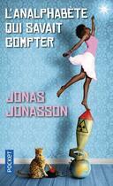Couverture du livre « L'analphabète qui savait compter » de Jonas Jonasson aux éditions Pocket