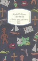 Couverture du livre « L'ile du bout des reves n295 » de Louis-Philippe Dalembert aux éditions Motifs