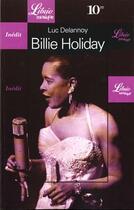 Couverture du livre « Billie Holiday » de Luc Delannoy aux éditions J'ai Lu