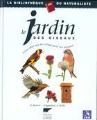 Couverture du livre « Jardin Des Oiseaux (Le) » de Robert Burton aux éditions Delachaux & Niestle