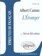 Couverture du livre « L'étranger » de Albert Camus et Servais Kevorkian aux éditions Ellipses Marketing