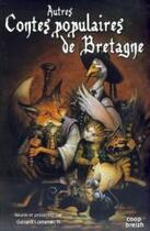 Couverture du livre « Autres contes populaires de Bretagne » de Gerard Lomenech aux éditions Coop Breizh