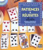 Couverture du livre « Patiences Et Reussites ; Regles Strategie Et Interpretation » de Philippe Brunel aux éditions Prat