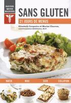 Couverture du livre « Savoir quoi manger ; sans gluten » de Marise Charron et Elisabeth Cerqueira aux éditions Modus Vivendi