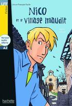 Couverture du livre « Nico Et Le Village Maudit + Cd Audio (A2) » de Guilloux-M aux éditions Hachette Fle