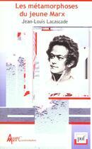 Couverture du livre « Iad - Les Metamorphoses Du Jeune Marx » de Jean-Louis Lacascade aux éditions Puf