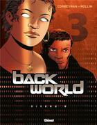 Couverture du livre « Back world t.3 » de Corbeyran aux éditions Glenat
