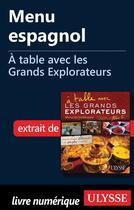 Couverture du livre « À table avec les Grands Explorateurs ; menu espagnol » de Mario Gregov aux éditions Ulysse