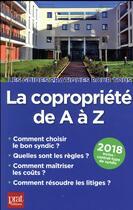 Couverture du livre « La copropriété de A à Z (édition 2018) » de Sylvie Dibos-Lacroux et Emmanuele Vallas-Lenerz aux éditions Prat