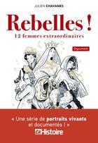 Couverture du livre « Rebelles ! » de Julien Chavanes aux éditions Prisma