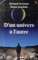 Couverture du livre « D'un univers à l'autre » de Bernard Secretan aux éditions Favre