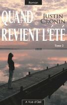 Couverture du livre « Quand revient l'été t.2 » de Justin Cronin aux éditions A Vue D'oeil