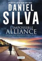 Couverture du livre « L'impossible alliance » de Daniel Silva aux éditions Harpercollins