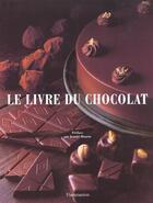 Couverture du livre « Le Livre Du Chocolat » de Jeanne Bourin aux éditions Flammarion