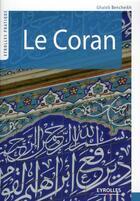 Couverture du livre « Le Coran » de Ghaleb Bencheikh aux éditions Organisation