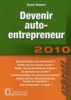 Couverture du livre « Devenir auto-entrepreneur » de Xavier Delpech aux éditions Delmas