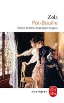 Couverture du livre « Pot-bouille » de Émile Zola aux éditions Lgf