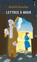 Couverture du livre « Lettres à Nour » de Rachid Benzine aux éditions Points