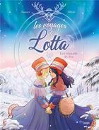 Couverture du livre « Les voyages de Lotta ; les renards de feu » de Marie Zimmer et Elena Bia aux éditions Jungle