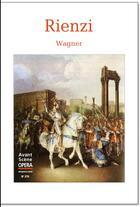 Couverture du livre « Rienzi » de Richard Wagner aux éditions L'avant-scene Opera