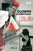 Couverture du livre « Clowns d'hôpitaux » de Michele Sirois aux éditions La Semaine