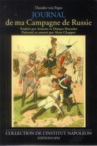Couverture du livre « Journal de ma campagne de Russie » de Theodor Von Papet aux éditions Spm Lettrage