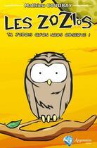 Couverture du livre « Les Zozios t.1 ; j'crois qu'on nous observe ! » de Mathieu Coudray aux éditions Argemmios