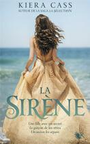Couverture du livre « La sirène » de Kiera Cass aux éditions R-jeunes Adultes