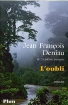 Couverture du livre « L'oubli » de Jean-Francois Deniau aux éditions Plon