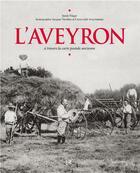 Couverture du livre « L'Aveyron à travers la carte postale ancienne » de Sarah Finger aux éditions Herve Chopin