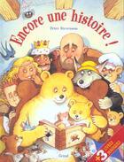 Couverture du livre « Encore Une Histoire » de Catherine Allison et Peter Stevenson aux éditions Grund